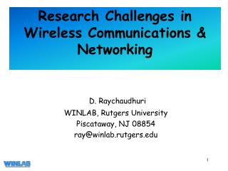 Research Challenges in Wireless Communications & Networking