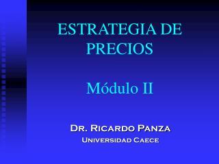 ESTRATEGIA DE PRECIOS Módulo II