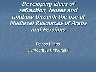 Pavlos Mihas Democritus University