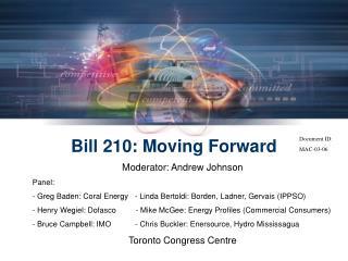 Bill 210: Moving Forward