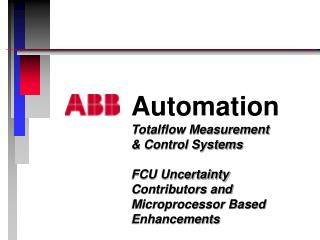 Automation Totalflow Measurement  & Control Systems