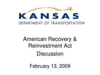 American Recovery & Reinvestment Act  Discussion February 13, 2009