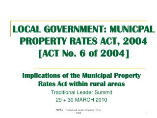 LOCAL GOVERNMENT: MUNICPAL PROPERTY RATES ACT, 2004 [ACT No. 6 of 2004]