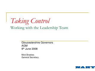 Taking Control Working with the Leadership Team