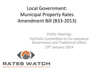 Local  Government: Municipal Property Rates  Amendment  Bill (B33-2013)