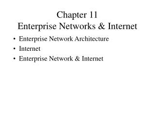 Chapter 11 Enterprise Networks & Internet