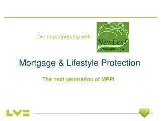 Mortgage & Lifestyle Protection