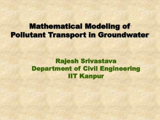 Mathematical Modeling of Pollutant Transport in Groundwater