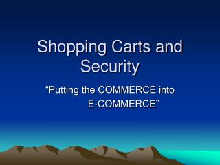 Shopping Carts and Security