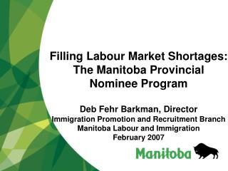 Filling Labour Market Shortages: The Manitoba Provincial Nominee Program
