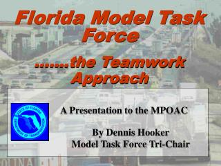 A Presentation to the MPOAC