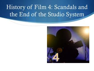 History of Film 4: Scandals and the End of the Studio System