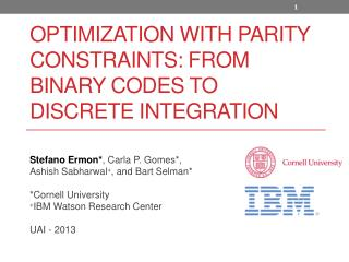 Optimization With Parity Constraints: From Binary Codes to Discrete Integration