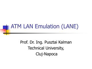 ATM LAN Emulation (LANE)