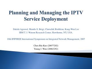 Planning and Managing the IPTV Service Deployment