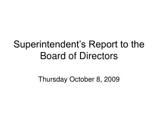 Superintendent's Report to the Board of Directors