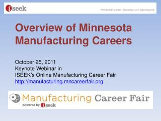 Overview of Minnesota Manufacturing Careers
