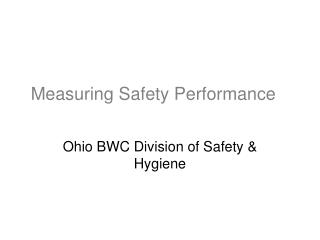 Measuring Safety Performance