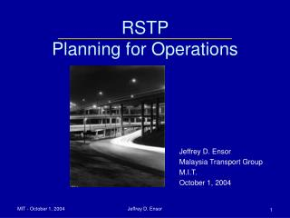 RSTP  Planning for Operations
