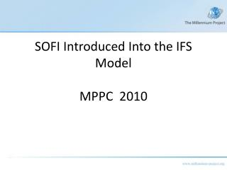 SOFI Introduced Into the IFS Model MPPC 2010