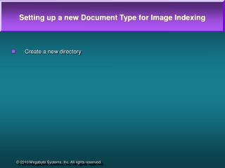 Setting up a new Document Type for Image Indexing