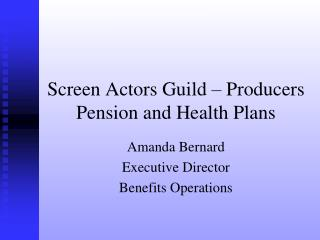 Screen Actors Guild – Producers Pension and Health Plans