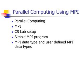 Parallel Computing Using MPI