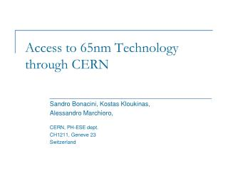 Access to 65nm Technology through CERN