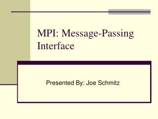 MPI: Message-Passing Interface
