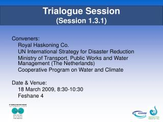 Trialogue Session (Session 1.3.1)