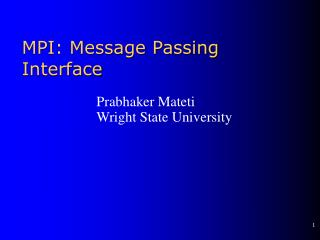 MPI: Message Passing Interface
