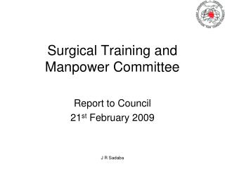 Surgical Training and Manpower Committee
