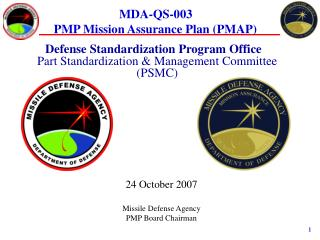 Defense Standardization Program Office  Part Standardization & Management Committee (PSMC)