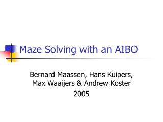 Maze Solving with an AIBO