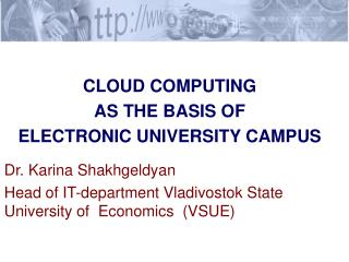 CLOUD COMPUTING  AS THE BASIS OF  ELECTRONIC UNIVERSITY CAMPUS