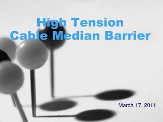 High Tension  Cable Median Barrier