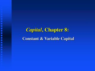 Capital , Chapter 8:
