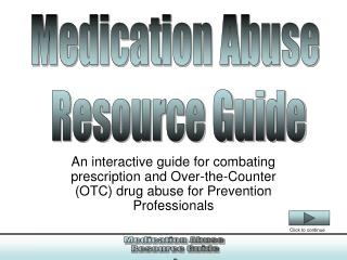Medication Abuse Resource Guide
