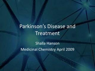 Parkinson's Disease and Treatment