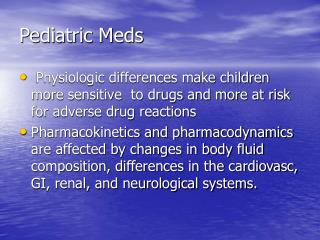 Pediatric Meds