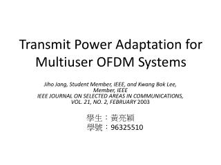 Transmit Power Adaptation for Multiuser OFDM Systems