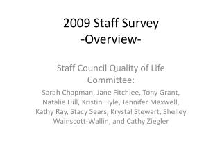 2009 Staff Survey -Overview-