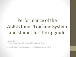 Performance of  the ALICE  Inner Tracking System  and  studies for the  upgrade