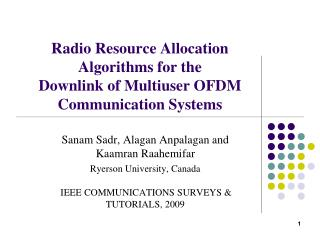 Radio Resource Allocation Algorithms for the Downlink of Multiuser OFDM Communication Systems