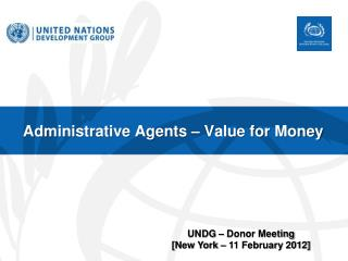 Administrative Agents – Value for Money