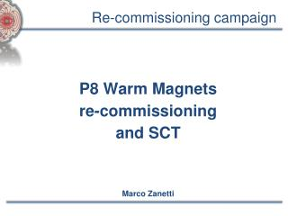 Re-commissioning campaign