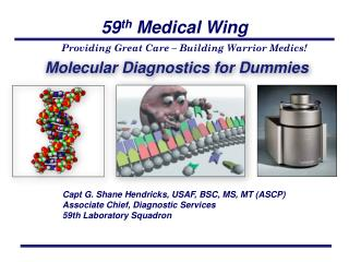 Molecular Diagnostics for Dummies