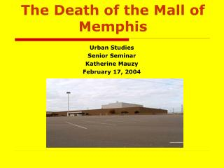 The Death of the Mall of Memphis
