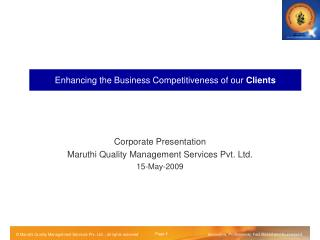 Enhancing the Business Competitiveness of our  Clients