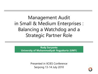 Management Audit  in Small & Medium Enterprises : Balancing a Watchdog and a Strategic Partner Role
